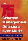 Resumen de Las 75 mejores decisiones tomadas en Gerencia