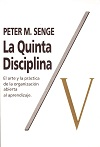 Resumen de La Quinta Disciplina
