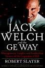 Resumen de Jack Welch y la vía G.E.