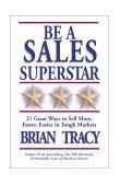 Resumen de Sea una super-estrella de las ventas