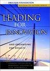 Resumen de Liderando para la innovación y organizando para resultados