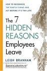 Resumen de Las 7 razones ocultas por las que los empleados se marchan
