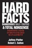 Resumen de Hechos concretos, medias verdades peligrosas y absoluto sinsentido