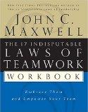 Resumen de Las 17 leyes indiscutibles del trabajo en equipo