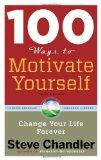 Resumen de 100 maneras de motivarse uno mismo